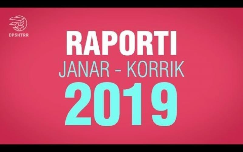 Raporti Janar - Korrik 2019 DPSHTRR!